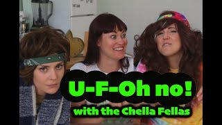 U-F-OH NO! (w/ the Chella Fellas)