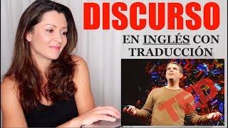 Discurso con Traducción y Explicación para Practicar Inglés