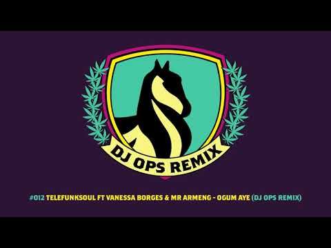 Telefunksoul ft Vanessa Borges & Mr Armeng - Ogum Ayê (DJ Ops Remix) (2018)
