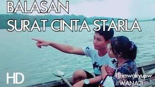 Video Balasan Surat Cinta Untuk Starla download MP3, 3GP, MP4, WEBM, AVI, FLV Juli 2018