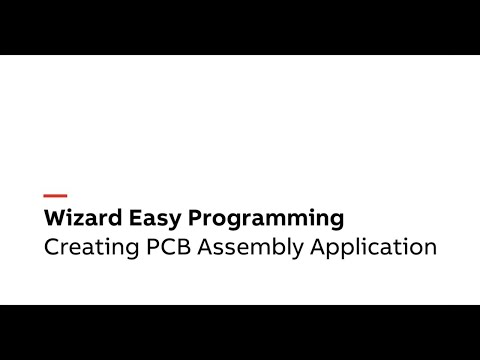 Using Wizard To Create A PCB Assembly Application In Minutes