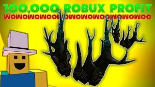 Project Profit | Sinister Branches!! OVER 100,000 ROBUX PROFIT!!!