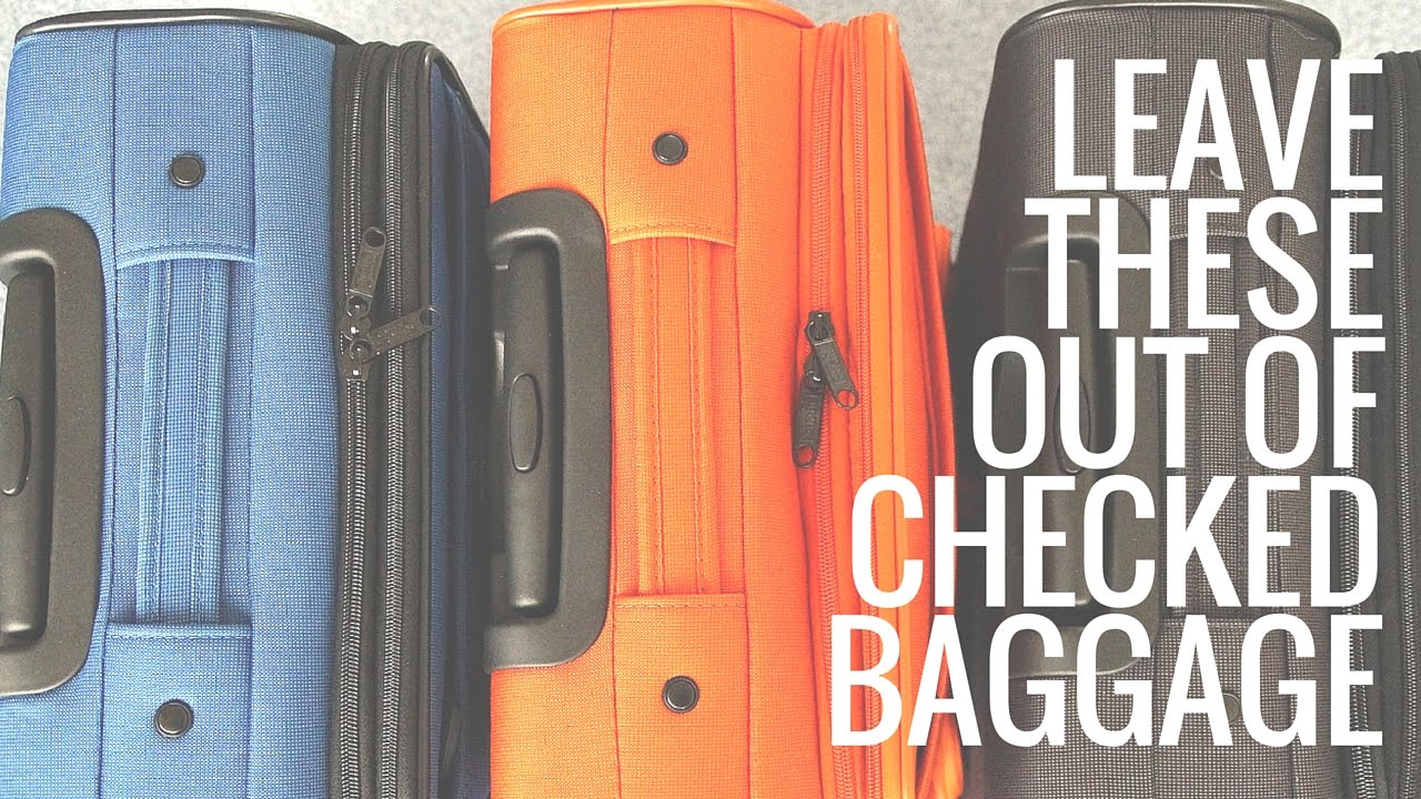 5 Things NOT to Pack in Your Checked Baggage - YouTube edd12dec725a8