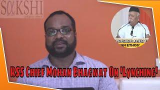 Mohan Bhagwat Discovers 17th Century Term Lynch in Bible - Hindutva Gimmick Again