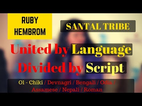 Santal Tribe - United by Language, Divided...