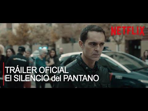 El Silencio del Pantano Netflix Tráiler Oficial
