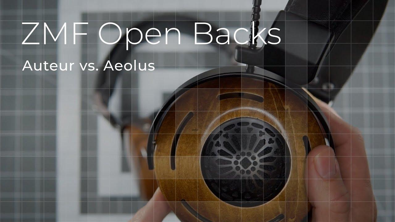 ZMF Open Backs - Review Auteur vs. Aeolus