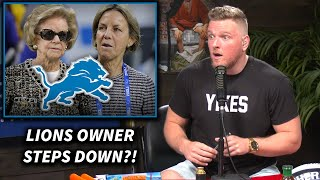Pat McAfee Reacts To The Lions Owner Martha Ford Stepping Down