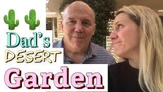 My Dad's DESERT Garden [Arizona, Zone 9a]