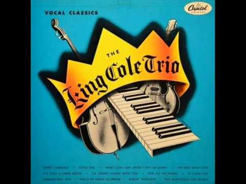 King Cole Trio - The King Cole Trio [Full Album]