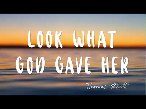[Acoustic] Look What God Gave Her Lyric Video