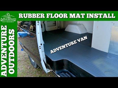 Van Flooring How To Install Rubber Floor Matting In A Van Youtube