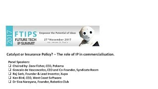 Catalyst or Insurance Policy? – The role of IP in commercialisation.