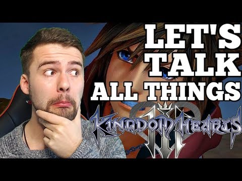 LET'S TALK ALL THINGS KINGDOM HEARTS 3 - Explained Ending, Story & Theory Discussion