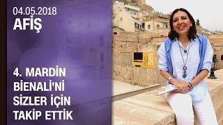 Afiş, Mardin Bienali'ni takip etti - 04.05.2018 Cuma