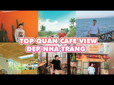 Top Quán Cà Phê View Đẹp Và Chất Tại Nha Trang // Nha Trang Tour