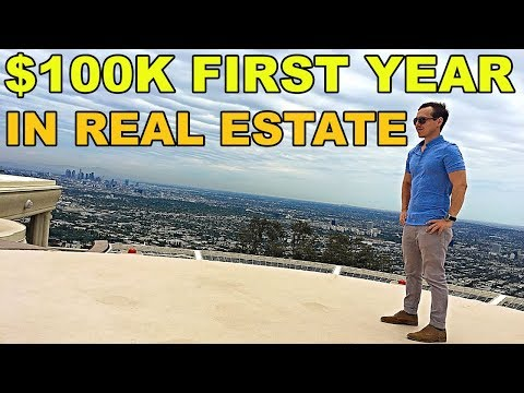 Step By Step: How to make $100k your FIRST YEAR as a Real Estate Agent
