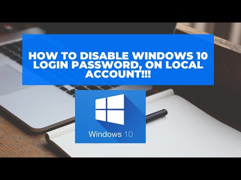 How To Disable Your Windows 10 Logging Password (Local Account)