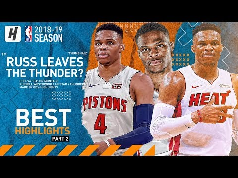 Russell Westbrook Trade Request BEST Highlights & Moments from 2018-19 NBA Season Part 2