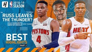 Russell Westbrook Trade Request! BEST Highlights & Moments from 2018-19 NBA Season! (Part 2)