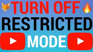 How To Turn Off Restricted Mode On Youtube 2020