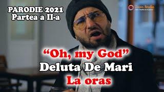 Descarca Verdy Oh, my God Deluta De Mari la ORAS (PARODIE NOU 2021)