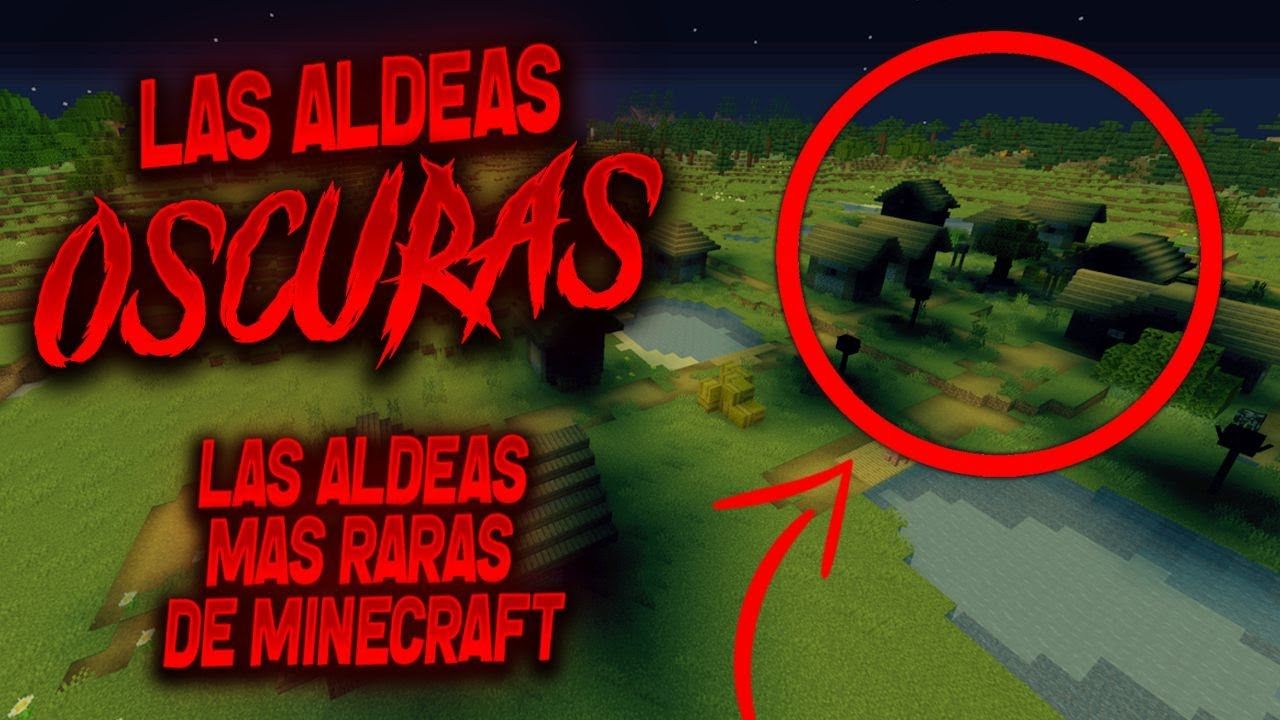 Las Aldeas OSCURAS (Las Aldeas mas RARAS de Minecraft)