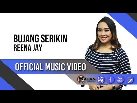 Reena Jay | Bujang Serikin