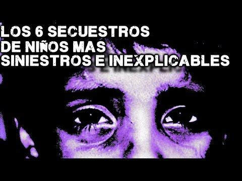 Los 6 Secuestros De Niños Más Terroríficos e Inexplicables Del Mundo