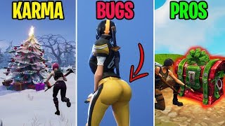 New BOOTY Bug? KARMA vs BUGS vs PROS - Fortnite Funny Moments