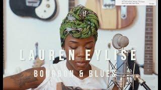 Lauren Eylise - Bourbon & Blues No. 7 - SZA Drew Barrymore Cover