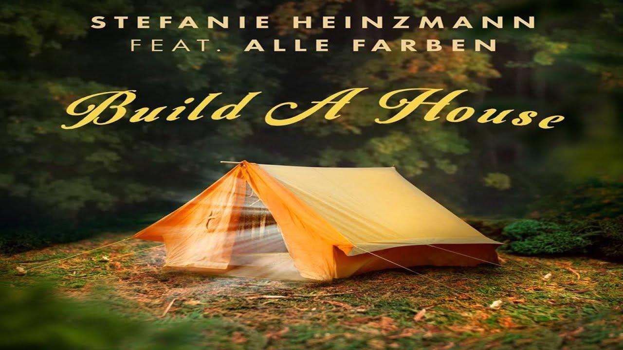 Stefanie Heinzmann Alle Farben Build A House Neuer Song Musik