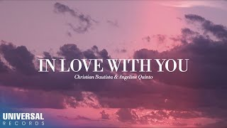 Download Christian Bautista, Angeline Quinto - In Love With You (Official Lyric Video)