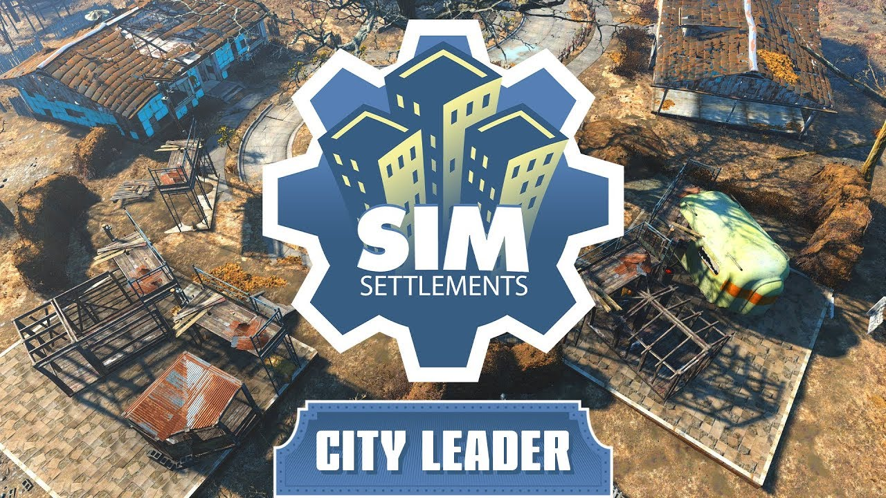 Sim Settlements Tutorial - City Leaders Explained