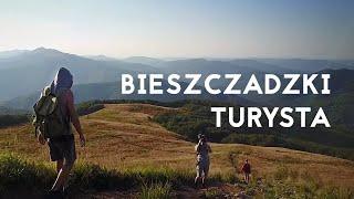 Bieszczadzki Turysta - IV odcinek Podróży z Wielką Niedźwiedzicą [Kamperem w Bieszczady]