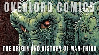 The Origin And History Of Man Thing