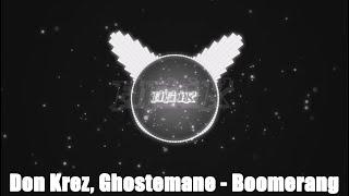 Don Krez, Ghostemane - Boomerang