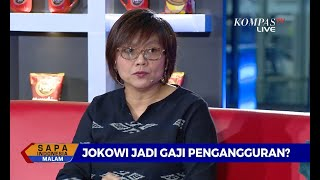 [DIALOG] Jokowi Jadi Gaji Penggangguran?