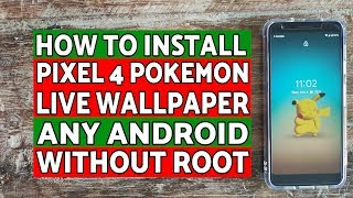 Gambar cover Install Pixel 4 Pokemon Live Wallpaper on Any Android Without Root