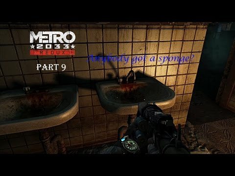 Cleanup On Aisle 9 - Metro 2033 Redux Playthrough Part 9