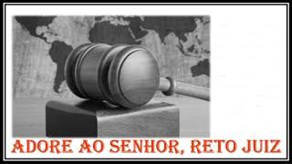 Adore ao Senhor, reto Juiz - Igreja Presbiteriana de Extrema