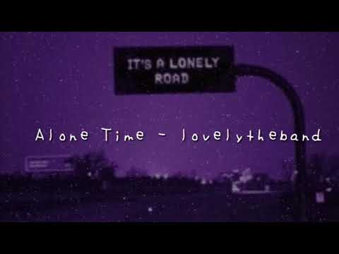 Alone Time - Lovelytheband (lyrics)