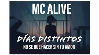 Mc Alive - No se que hacer sin tu amor  (Danin Andrade Produce) 2014