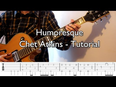 Humoresque - Chet Atkins Cover and Tutorial (with tabs)