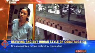 Reviving ancient Indian style of construction