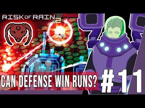 Risk Of Rain 2 #11 - Can Defense Win Runs?