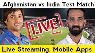 Afghanistan vs India Historical Test Match Live Streaming,Live on Channels,Live Telecast
