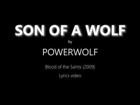 Powerwolf - Son of a Wolf (lyrics)