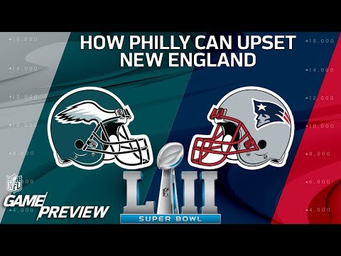 How the Eagles Can Upset the Patriots in Super Bowl LII | Film Review | NFL