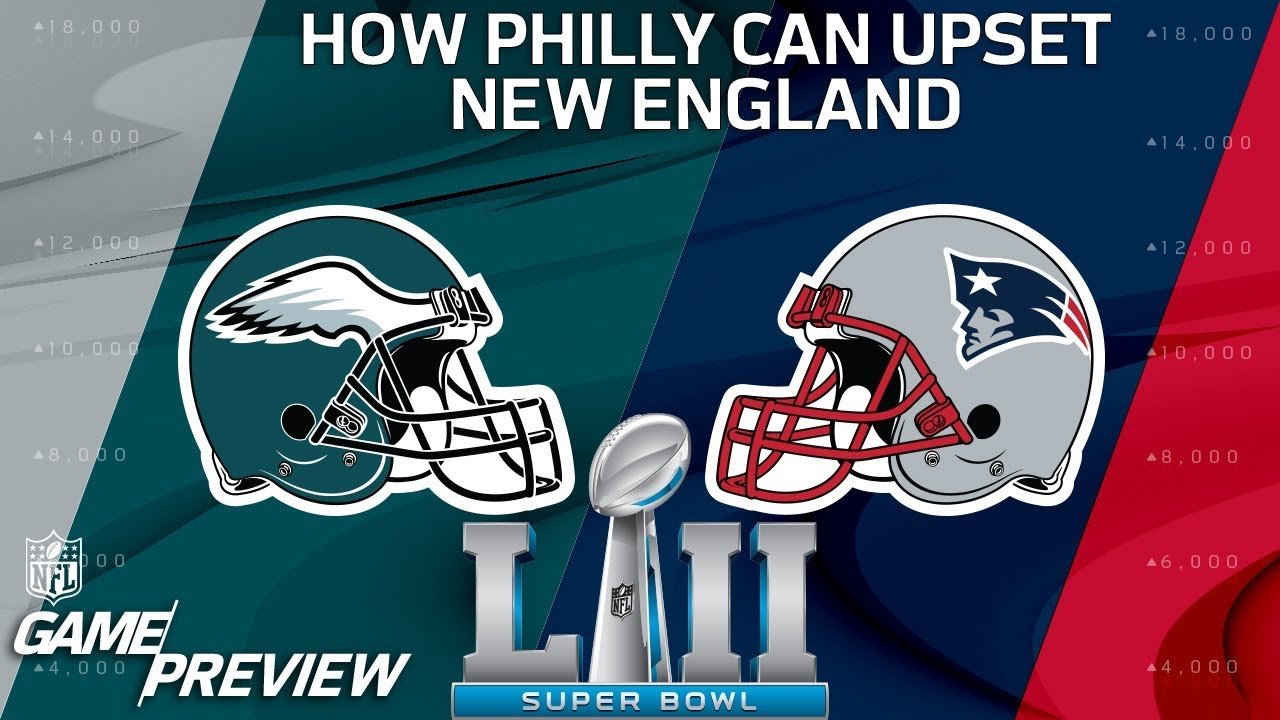 How the Eagles Can Upset the Patriots in Super Bowl LII  6f0ac858d